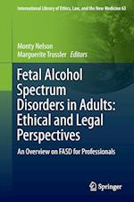 Fetal Alcohol Spectrum Disorders in Adults: Ethical and Legal Perspectives af Monty Nelson