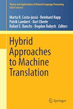 Hybrid Approaches to Machine Translation (Theory and Applications of Natural Language Processing)