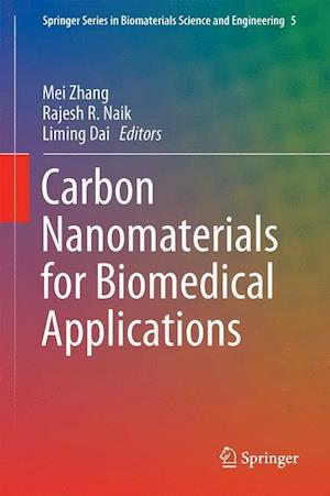Carbon Nanomaterials for Biomedical Applications af Mei Zhang