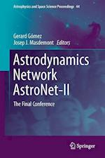 Astrodynamics Network Astronet-II (Astrophysics and Space Science Proceedings, nr. 44)