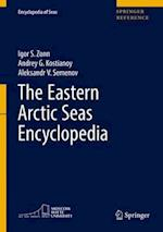 The Eastern Arctic Seas Encyclopedia (Encyclopedia of Seas)