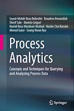 Process Analytics af Sherif Sakr, Boualem Benatallah, Hamid Reza Motahari-Nezhad