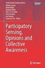 Participatory Sensing, Opinions and Collective Awareness (Understanding Complex Systems)
