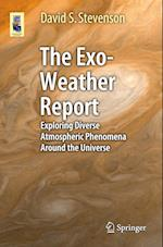 The Exo-Weather Report (Astronomers' Universe)