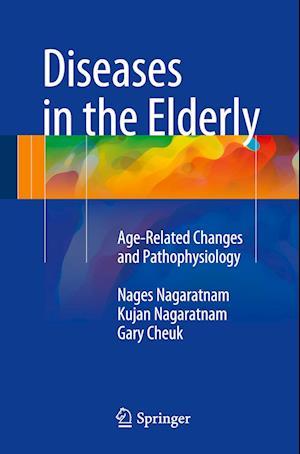 Diseases in the Elderly af Nages Nagaratnam