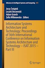 Information Systems Architecture and Technology: Proceedings of 36th International Conference on Information Systems Architecture and Technology - ISAT 2015 af Jerzy Swiatek