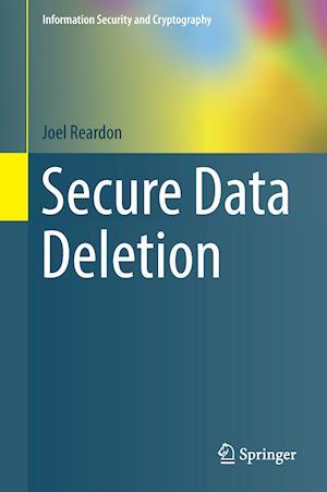 Bog, hardback Secure Data Deletion af Joel Reardon
