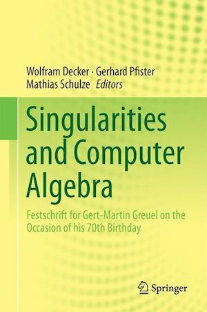 Bog, hardback Singularities and Computer Algebra af Wolfram Decker