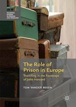 The Role of Prison in Europe (Palgrave Studies in Prisons and Penology)