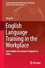 English Language Training in the Workplace (Technical and Vocational Education and Training Issues Con, nr. 22)