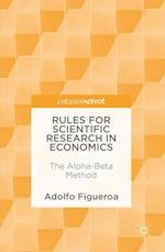 Rules for Scientific Research in Economics