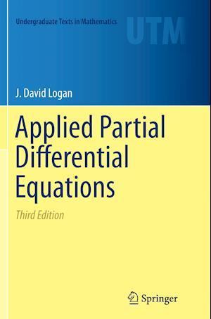 Applied Partial Differential Equations af J. David Logan