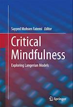 Critical Mindfulness (SpringerBriefs in Psychology)