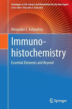 Immunohistochemistry af Alexander E. Kalyuzhny