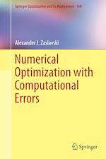 Numerical Optimization with Computational Errors af Alexander J. Zaslavski