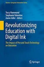 Revolutionizing Education with Digital Ink af Tracy Hammond