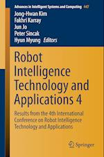 Robot Intelligence Technology and Applications 4 (Advances in Intelligent Systems and Computing, nr. 447)