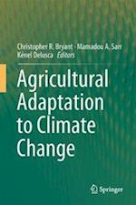 Agricultural Adaptation to Climate Change