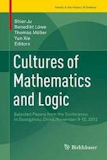 Cultures of Mathematics and Logic (Trends in the History of Science)