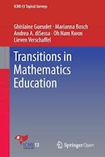 Transitions in Mathematics Education (ICME 13 Topical Surveys)