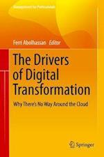 The Drivers of Digital Transformation (Management for Professionals)