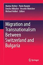 Migration and Transnationalism Between Switzerland and Bulgaria