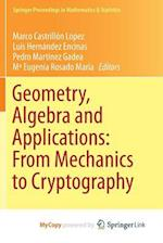 Geometry, Algebra and Applications (Springer Proceedings in Mathematics & Statistics, nr. 161)