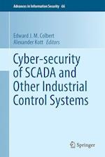 Cyber-Security of Scada and Other Industrial Control Systems (Advances in Information Security, nr. 66)
