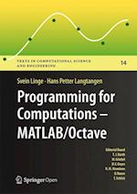 Programming for Computations - MATLAB/Octave (Texts in Computational Science and Engineering, nr. 14)
