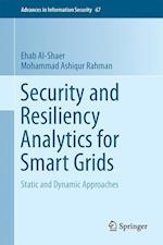 Security and Resiliency Analytics for Smart Grids (Advances in Information Security, nr. 67)
