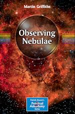 Observing Nebulae (The Patrick Moore Practical Astronomy Series)