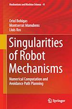 Singularities of Robot Mechanisms (Mechanisms and Machine Science, nr. 41)