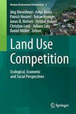 Land Use Competition (Human-Environment Interactions)