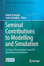 Seminal Contributions to Modelling and Simulation (Simulation Foundations, Methods and Applications)