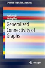 Generalized Connectivity of Graphs (Springerbriefs in Mathematics)