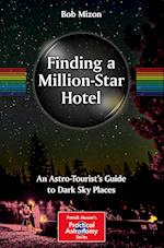 Finding a Million Star Hotel (The Patrick Moore Practical Astronomy Series)