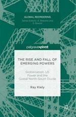 The Rise and Fall of Emerging Powers (Global Reordering)