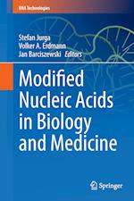 Modified Nucleic Acids in Biology and Medicine (RNA Technologies)