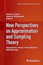 New Perspectives on Approximation and Sampling Theory (APPLIED AND NUMERICAL HARMONIC ANALYSIS)