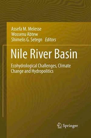 Nile River Basin af Assefa Melesse