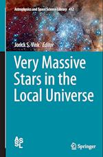 Very Massive Stars in the Local Universe (Astrophysics and Space Science Library, nr. 412)