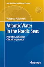 Atlantic Water in the Nordic Seas (Geoplanet: Earth and Planetary Sciences)