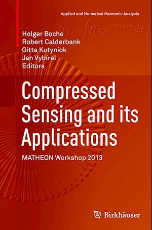 Bog, paperback Compressed Sensing and its Applications af Holger Boche
