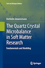 The Quartz Crystal Microbalance in Soft Matter Research (Soft and Biological Matter)