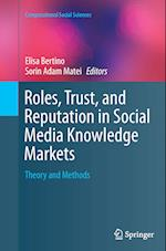 Roles, Trust, and Reputation in Social Media Knowledge Markets (Computational Social Sciences)