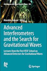Advanced Interferometers and the Search for Gravitational Waves (Astrophysics and Space Science Library, nr. 404)