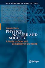 Physics, Nature and Society (The Frontiers Collection)