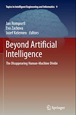 Beyond Artificial Intelligence (Topics in Intelligent Engineering and Informatics, nr. 9)