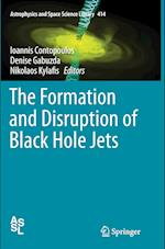 The Formation and Disruption of Black Hole Jets (Astrophysics and Space Science Library, nr. 414)