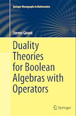 Duality Theories for Boolean Algebras with Operators (Springer Monographs in Mathematics)